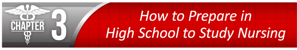 How to Prepare in High School to Study Nursing