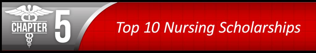 Chapter 5 - Top 10 Nursing Scholarships